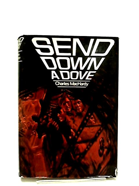 Send Down Above by Machardy Charles