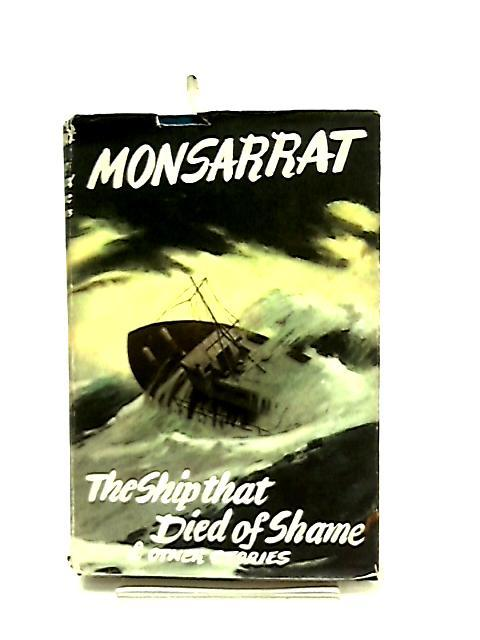 The Ship that Died of Shame & Other Stories by Nicholas Monsarrat