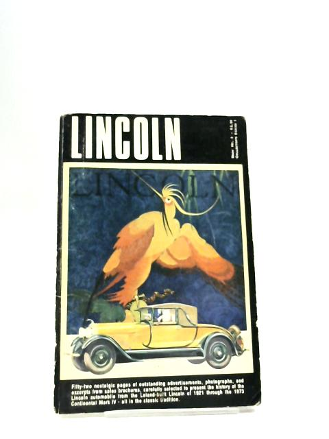 Lincoln: Classic Legend of Excellence. Book 3, Series 1 by Various
