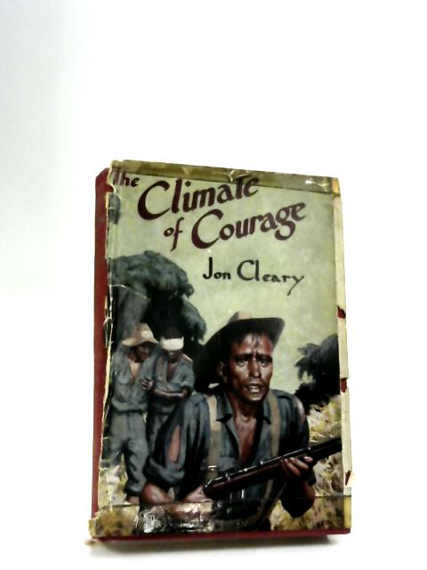 The Climate of courage by Cleary, Jon