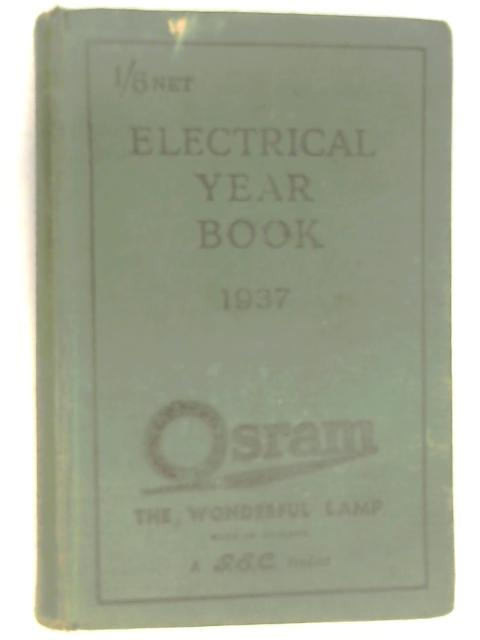 Electrical Year Book 1937 by Unknown