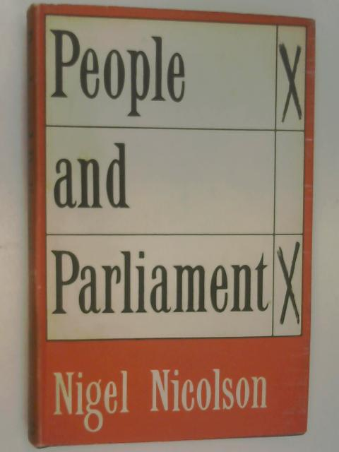 People and Parliament by Nicolson, Nigel