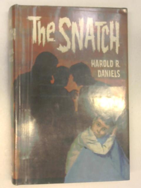 The Snatch By Harold Daniels