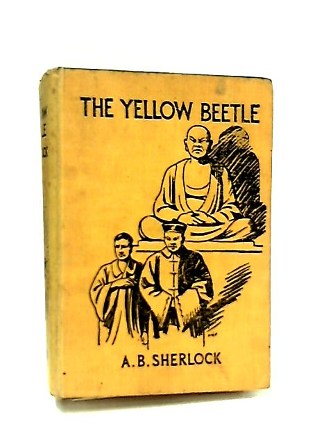 The Yellow Beetle by A. B. Sherlock