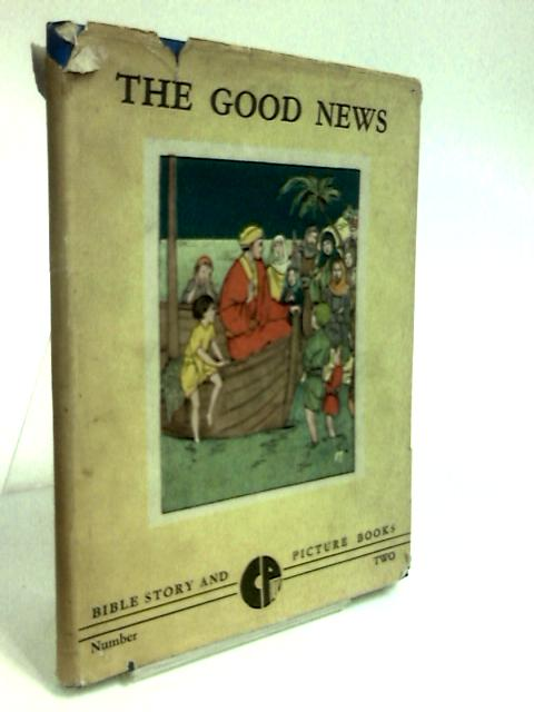 The Good News By Krall, Bertha C.