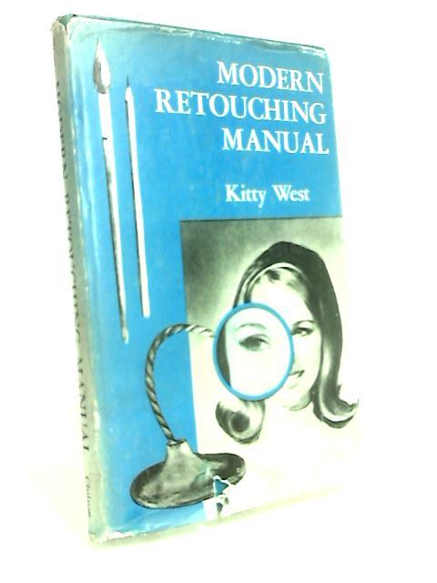 Modern Retouching Manual By West, Kitty
