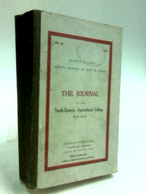 The Journal of the South-Eastern Agricultural College no.22 - 1913 By Various