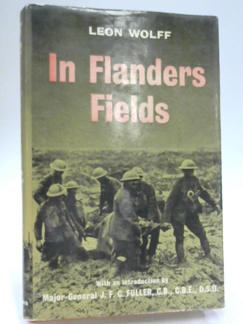 In Flanders Fields: The 1917 Campaign By Wolff, Leon