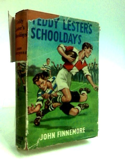Teddy Lester's Schooldays by Finnemore, John.
