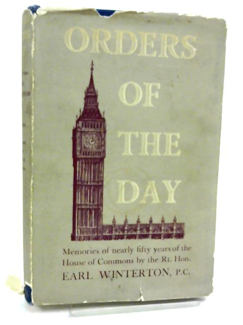 Orders of the Day By Earl Winterton