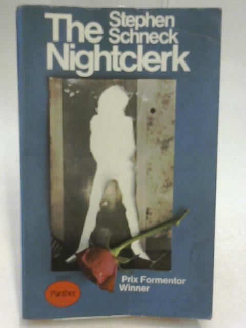 The Nightclerk By Stephen Schneck