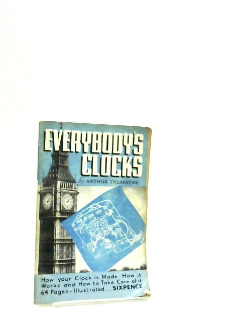 Everybodys Clocks By Tremayne, A.