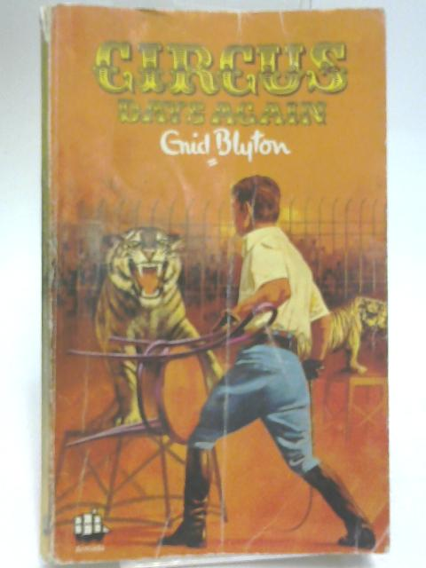 Circus Days Again by Enid Blyton
