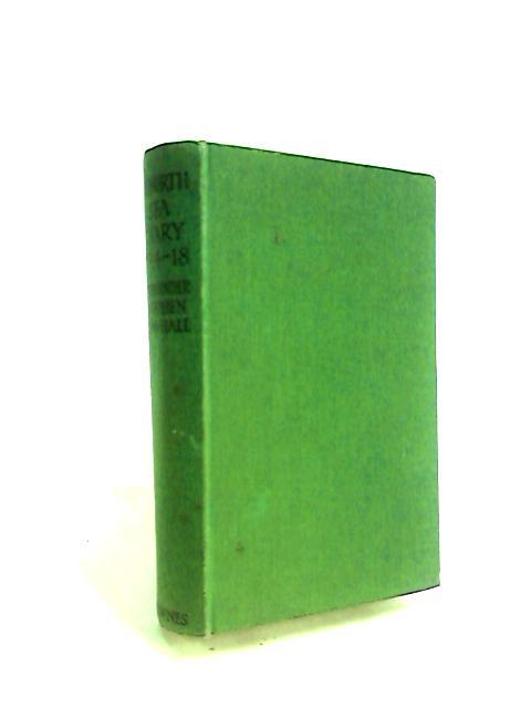 A North sea diary 1914-1918