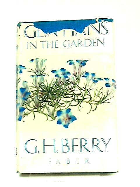 Gentians in the Garden By Grimshaw Heyes Berry