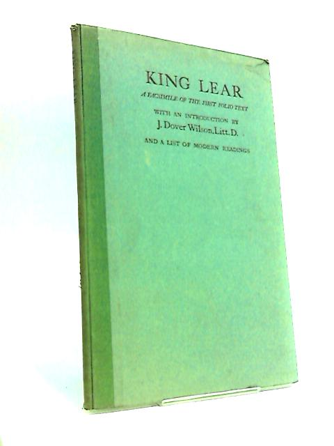 King Lear. A Facsimile of the First Folio Text.. by William Shakespeare