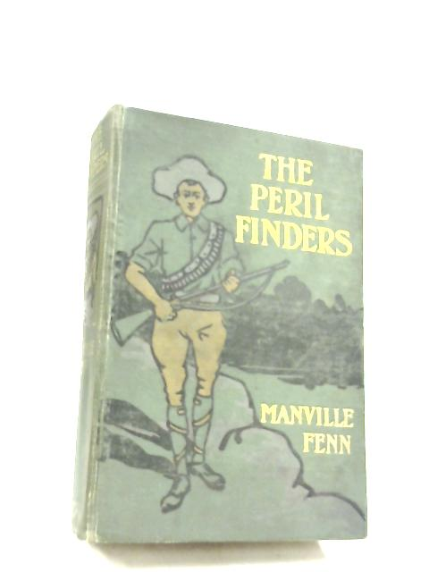 The Peril Finders By G. Manville Fenn