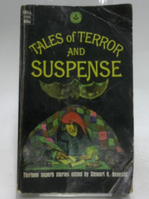 Tales of Terror and Suspense By Benedict, Stewart H