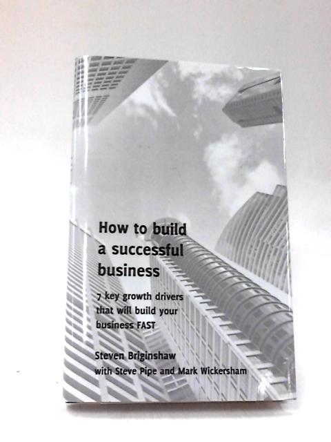 How to Build a Successful Business By Briginshaw