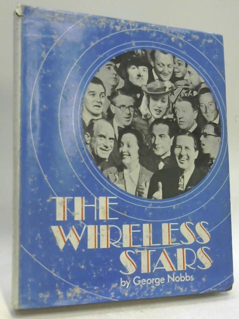 The Wireless Stars By Nobbs, George