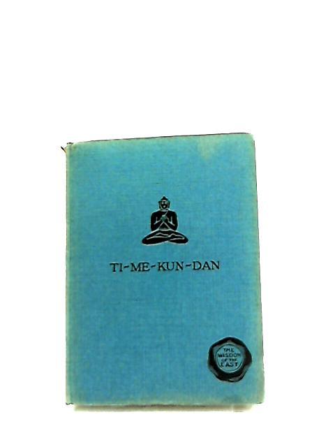 Ti-Me-Kun-Dan By Millicent H. Morrison