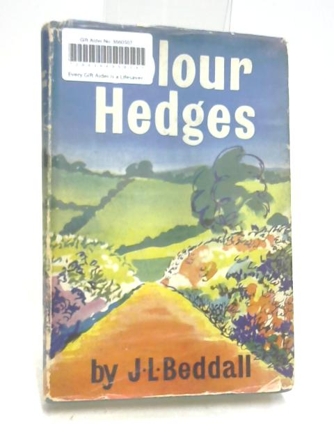 Colour Hedges By John Leslie Beddall