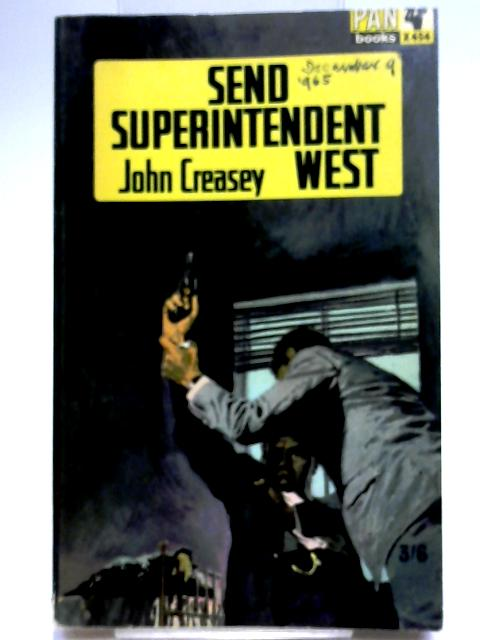 Send Superintendent West By Creasey, John