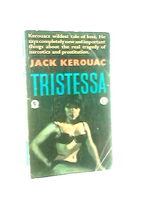 Tristessa. First edition in PBK, UK.