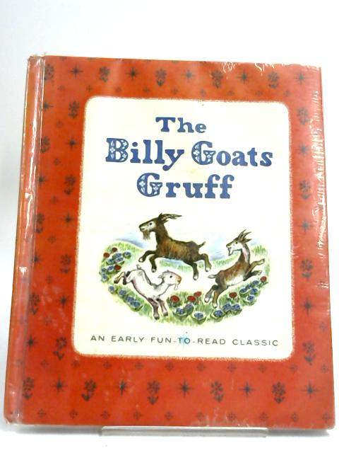 The Billy Goats Gruff - by Nova Nestrick