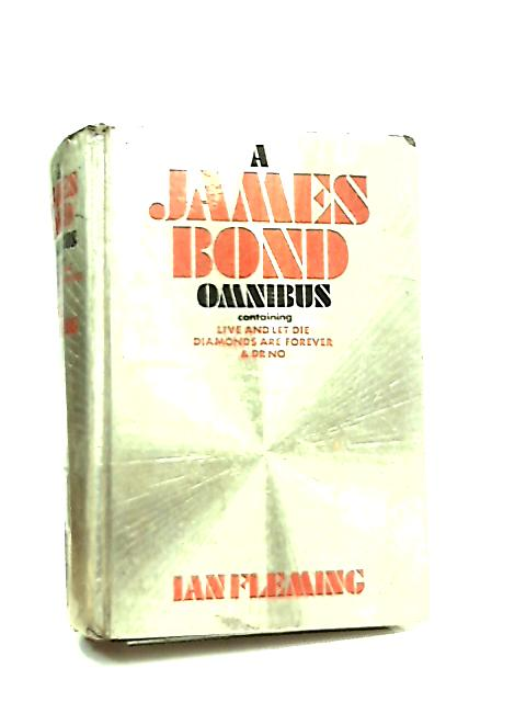 A James Bond Omnibus By Ian Fleming