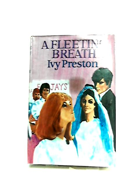 A Fleeting Breath by Ivy Preston