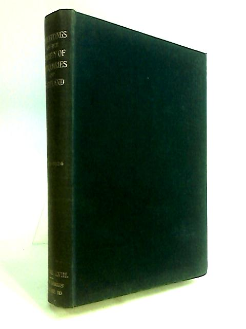 Proceedings of the Society of Antiquaries of Scotland Volume LVIII 1923-1924 (Fifth Series) By Anon