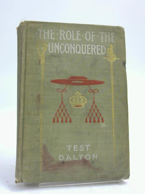 The Role of the Unconquered by Test Dalton,