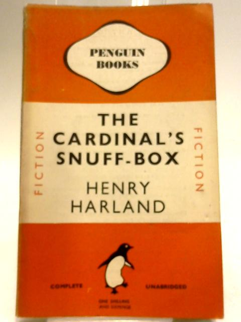 The Cardinal's Snuff-Box by Harland, Henry