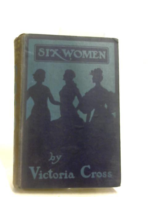 Six Women by Cross, Victoria