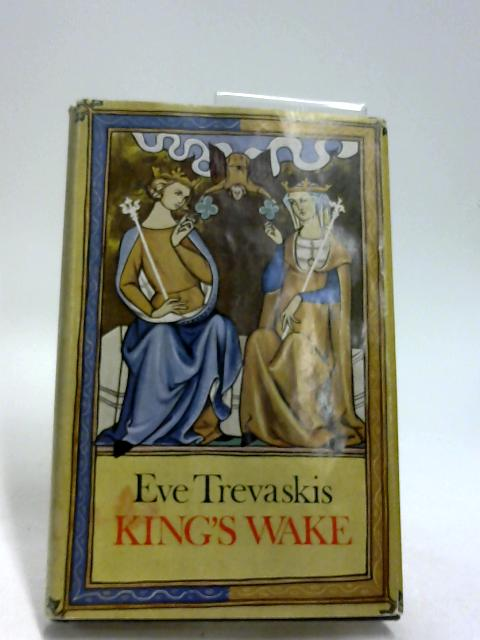 King's Wake by Trevaskis, Eve