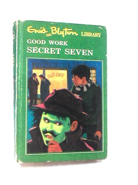 Secret Seven Mystery and Good Work Secret Seven by Enid Blyton