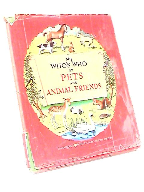 My Who's Who of Pets and Animal Friends by Richard Carrington and Mary Eden