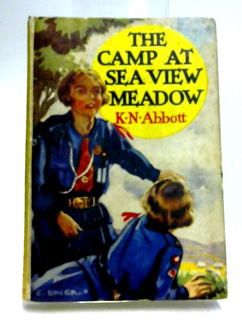 The Camp at Sea View Meadow: A Girl Guide Story by K. Nelson Abbott