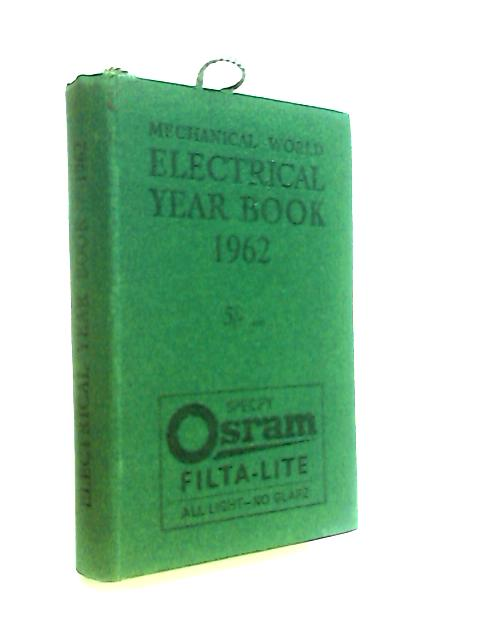 The Electrical Year Book 1962 by Anon