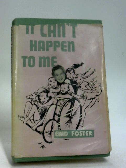 It can't happen to me by Foster, Enid