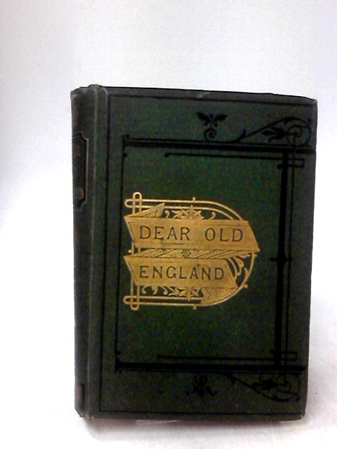 Dear Old England - A Description Of Our Fatherland By Winscom, Jane Anne