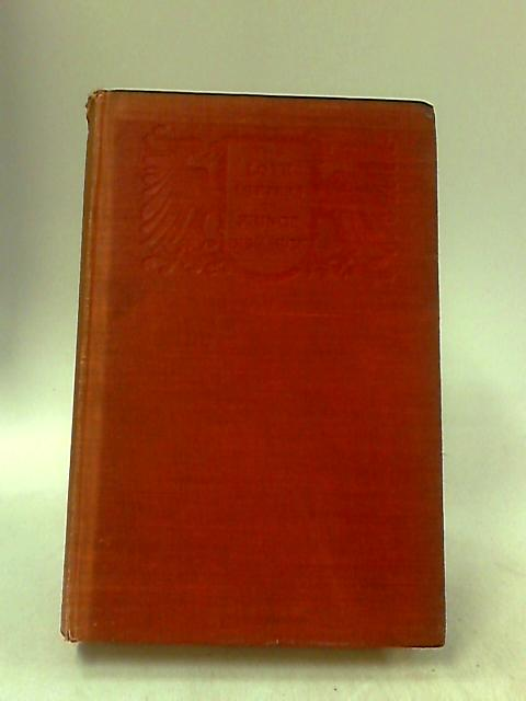 The Love-Letters of Prince Bismarck Volume 1 By Prince Herbert Bismarck {ed}