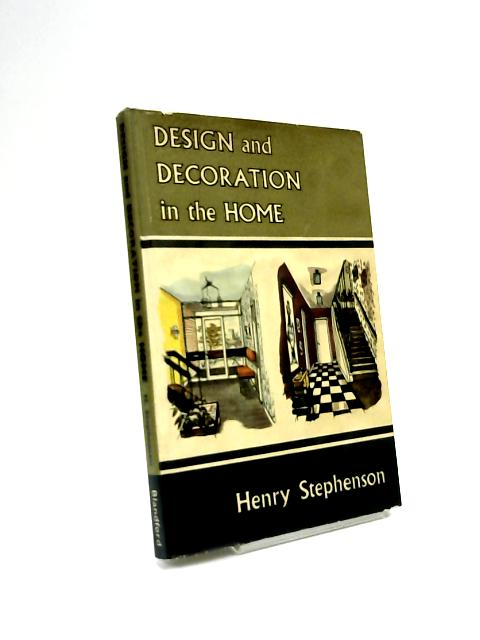 Design and decoration in the home by Henry Stephenson