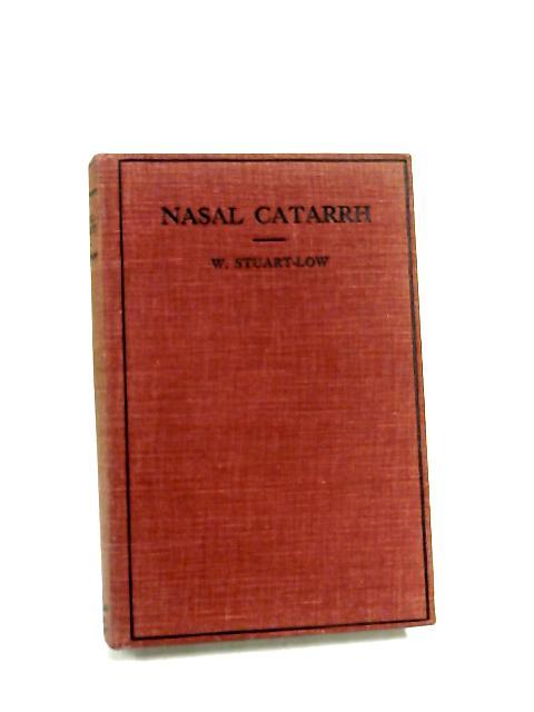 Nasal Catarrh by Stuart-Low, William