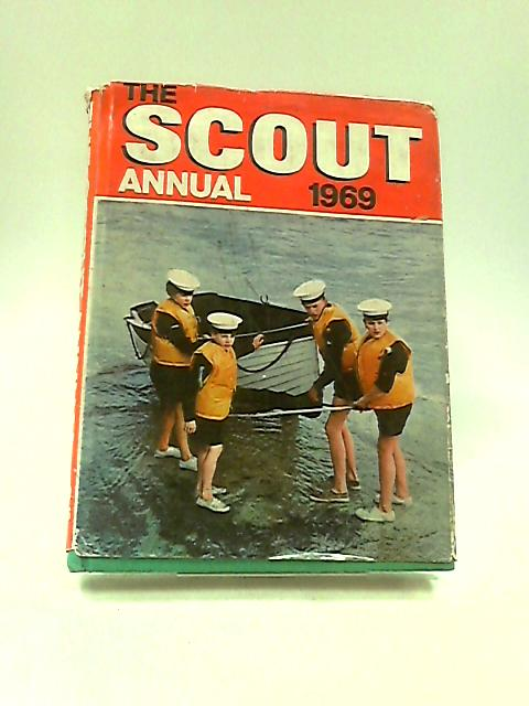The Scout Annual 1969 by Unknown