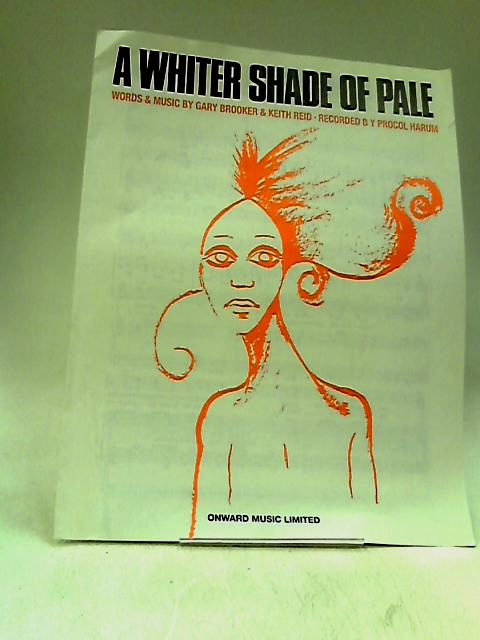 A whiter shade of pale by Gary brooker keith reid