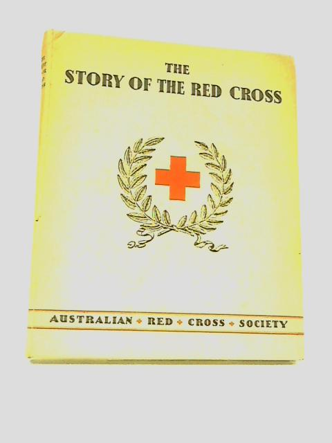 The Story of The Red Cross by Lindsay, Joan & Daryl
