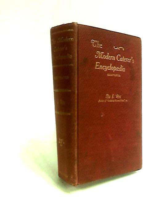 The Modern Caterer's Encyclopaedia by J Rey