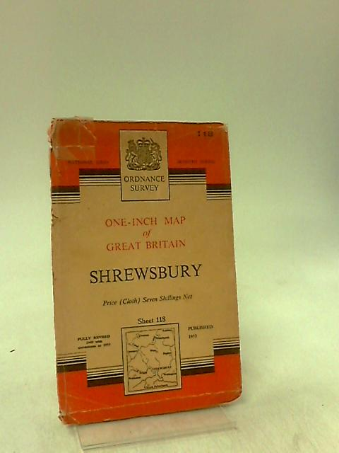Shrewsbury Sheet 118: One Inch to One Mile Map Seventh Series Military Overprint by Ordnance Survey